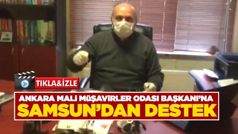Ankara Mali Müşavirler Odası Başkanı'na Samsun'dan Destek