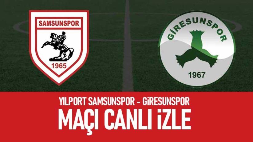 Yılport Samsunspor - Giresunspor maçı canlı izle