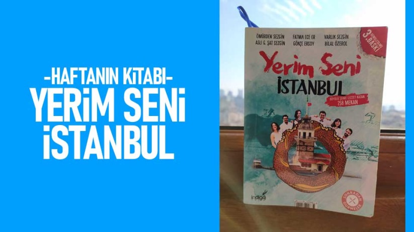 Haftanın Kitabı - Yerim Seni İstanbul