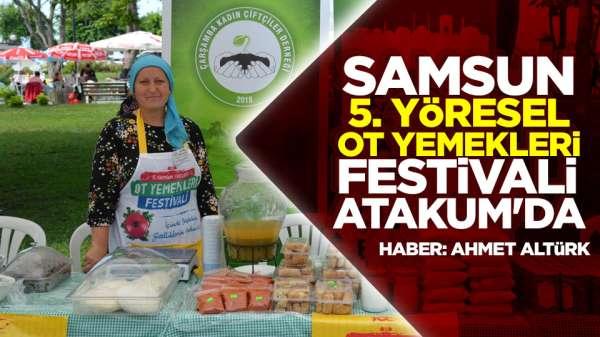 Samsun 5. Yöresel Ot Yemekleri Festivali Atakum'da