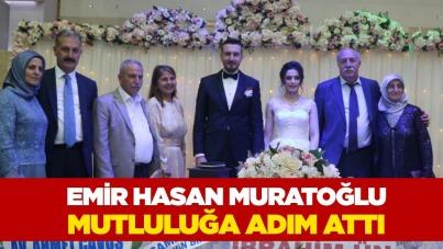 Emir Hasan Muratoğlu mutluluğa adım attı