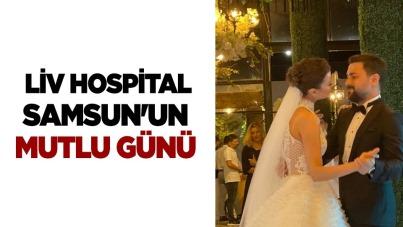 Liv Hospital Samsun'un mutlu günü