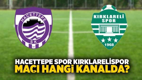 Hacettepe spor Kırklarelispor maçı hangi kanalda?