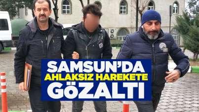 Samsun'da ahlaksız harekete gözaltı