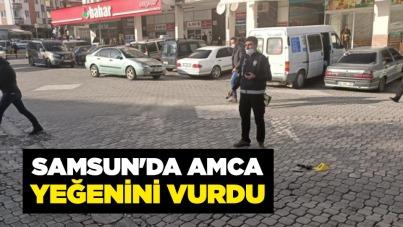 Samsun'da amca, yeğenini vurdu!