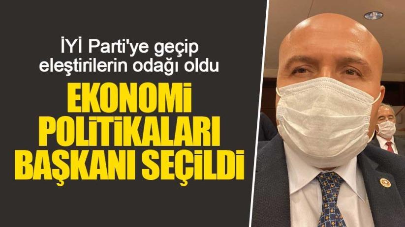 Erhan Usta, İYİ Parti Ekonomi Politikaları Başkanı oldu