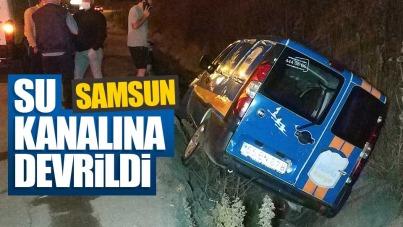 Samsun'da araç su kanalına devrildi
