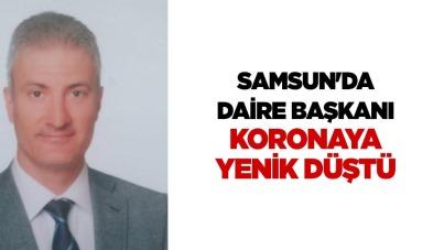 Samsun'da Daire Başkanı koronaya yenik düştü