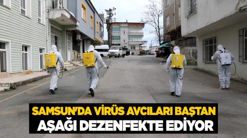 Samsunda virüs avcıları baştan aşağı dezenfekte ediyor