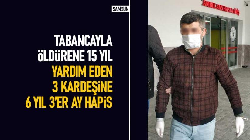 Samsunda cinayete ceza yağdı
