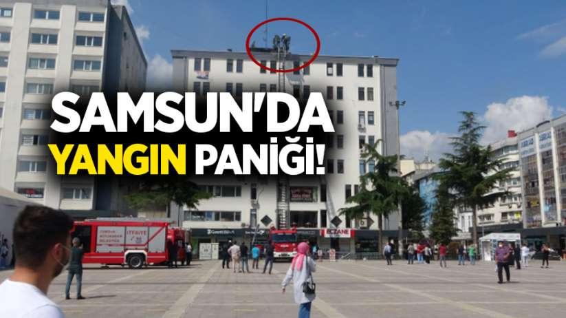 Samsun'da yangın paniği!