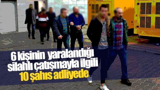 Samsun Haberleri: Samsun'da 10 Kişi Adliyeye Sevk Edildi