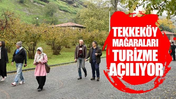Tekkeköy Mağaraları'na Turizm Acentalarının Tur Listesine Girdi!