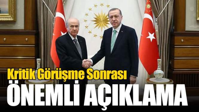 Erdoğan-Bahçeli Görüşmesi Sonrası Kritik Açıklama!