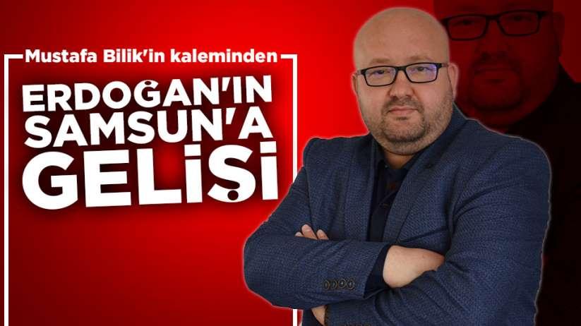 Erdoğan'ın Samsun'a gelişi