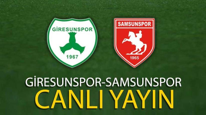 Samsunspor-Giresunspor maçı canlı yayın