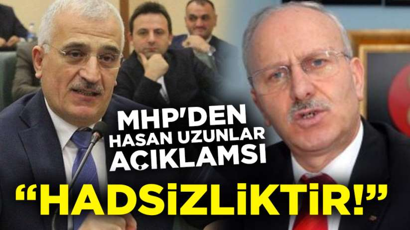 MHP'den Hasan Uzunlar açıklaması