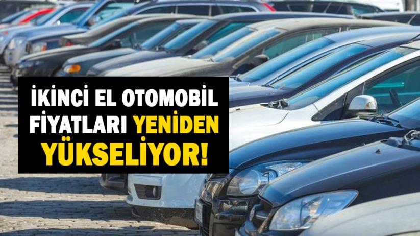 İkinci el otomobil fiyatları yeniden yükseliyor!