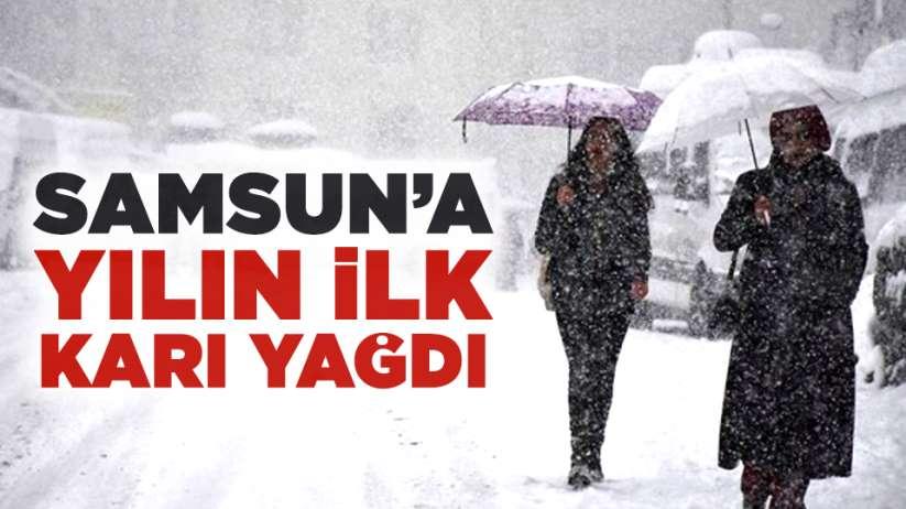 Samsun'a yılın ilk karı yağdı!