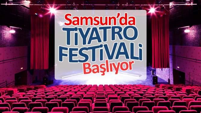 Samsunda tiyatro festivali başlıyor