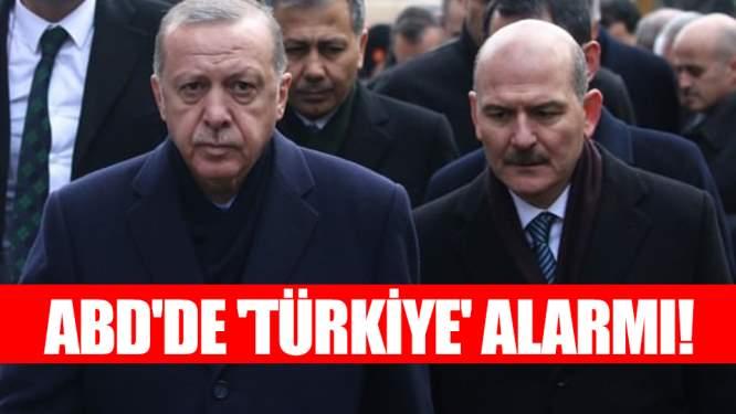 ABD'de 'Türkiye' alarmı!