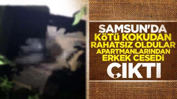Samsun'da apartmandan erkek cesedi cıktı