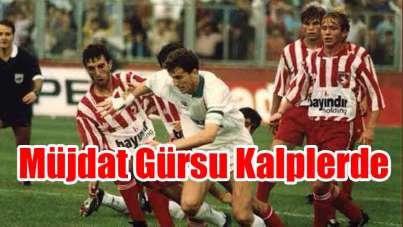 Samsunsporlu milli futbolcu Müjdat Gürsu Kalplerde
