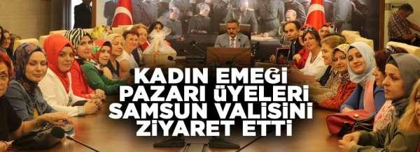 Samsun'da kadın pazarı üyleri Osman Kaymak'ı ziyaret etti