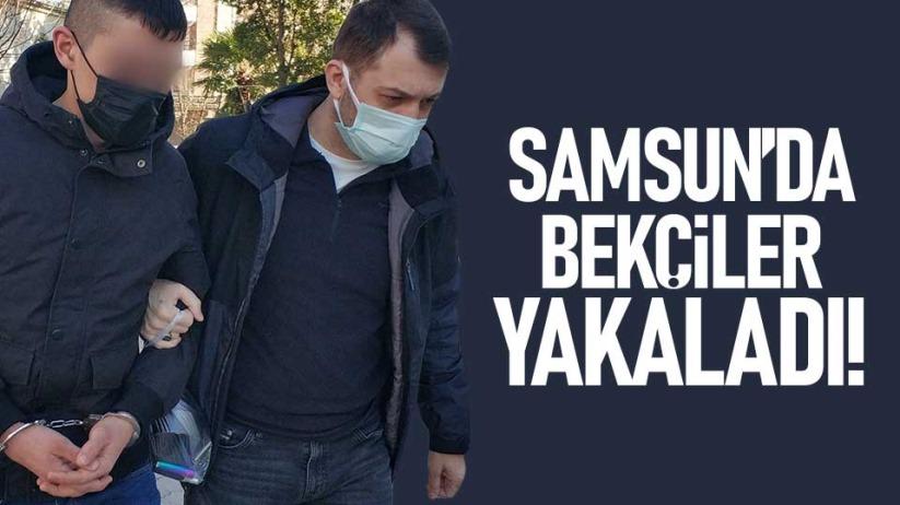 Samsun'da bekçiler yakaladı