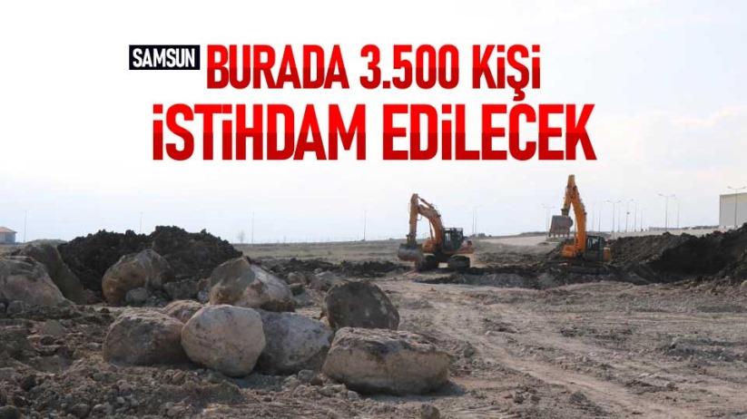 Samsunda 3.500 kişi istihdam edilecek!