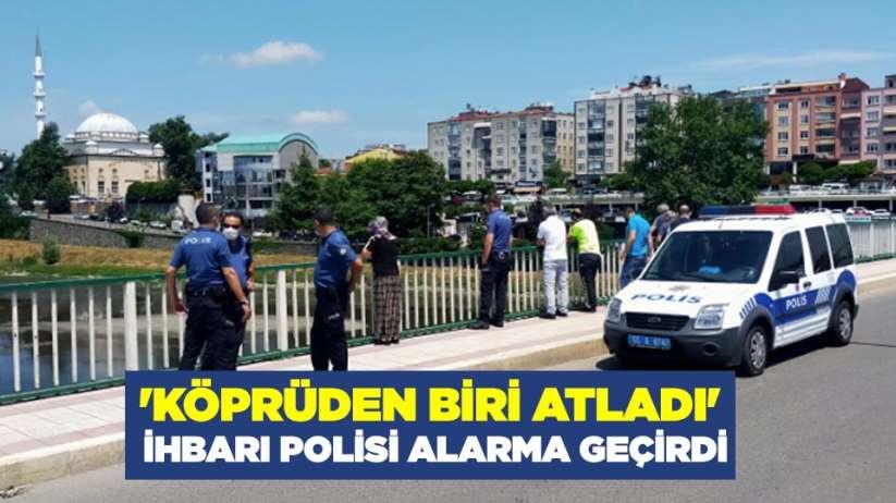 'Köprüden biri atladı' ihbarı polisi alarma geçirdi