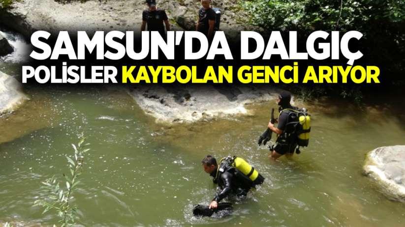 Samsun'da dalgıç polisler kaybolan genci arıyor