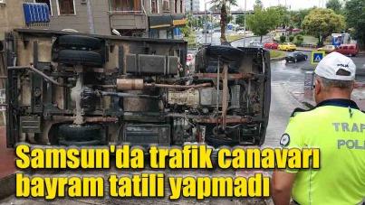 Samsun'da trafik canavarı bayram tatili yapmadı