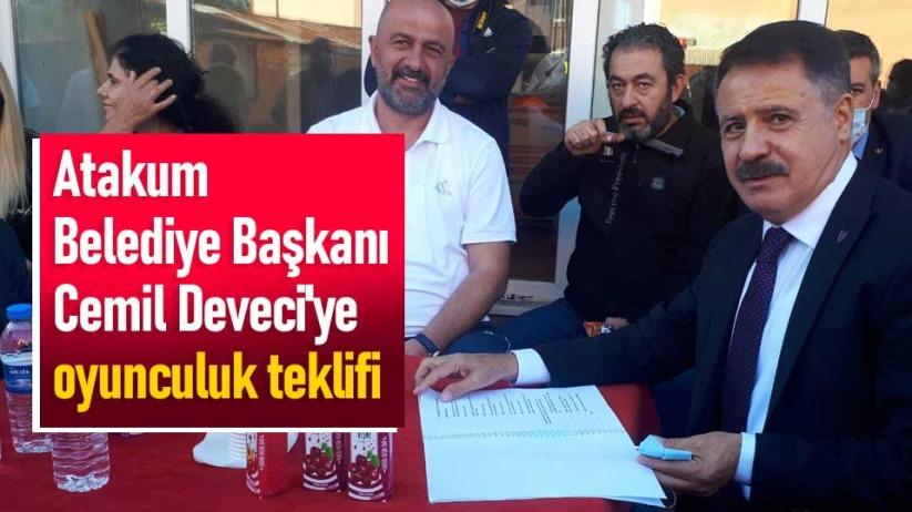 Atakum Belediye Başkanı Cemil Deveciye oyunculuk teklifi