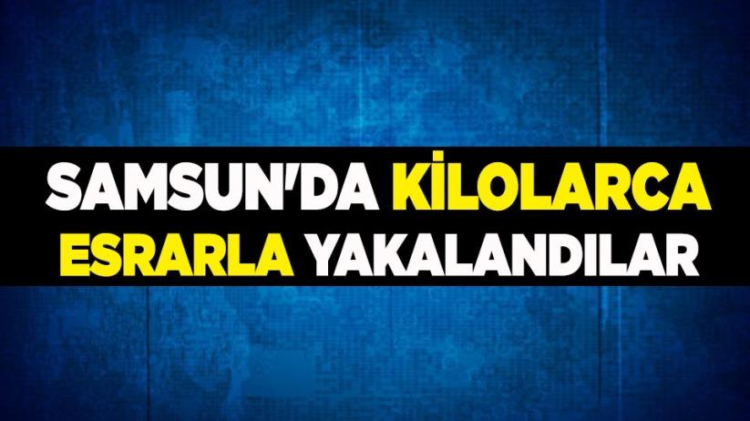 Samsun'da kilolarca esrarla yakalandılar
