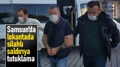Samsun'da lokantada silahlı saldırıya tutuklama