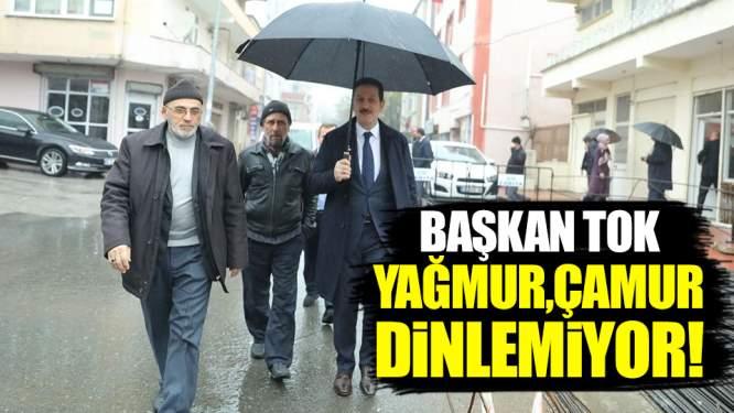 Samsun Haberleri: Başkan Tok Yağmur Çamur Demiyor!