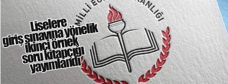 Liselere Giriş Sınavı Soru Kitapçığı Yayınlandı