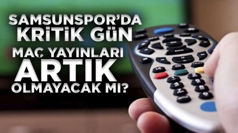 Samsunspor Şanlıurfaspor maç yayını olacak mı