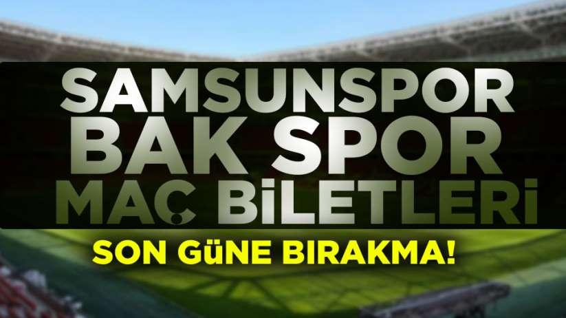 Samsunspor Bak spor maç biletleri