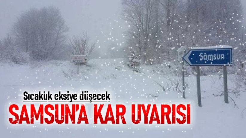 Samsuna kar uyarısı