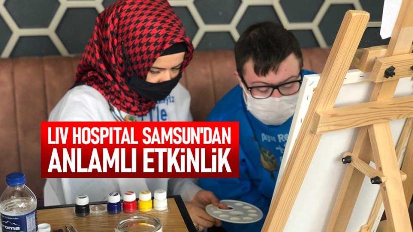 LIV HOSPITAL SAMSUNDAN ANLAMLI ETKİNLİK