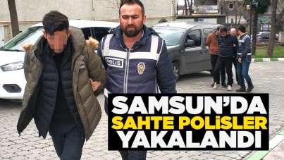 Samsun'da sahte polisler yakalandı