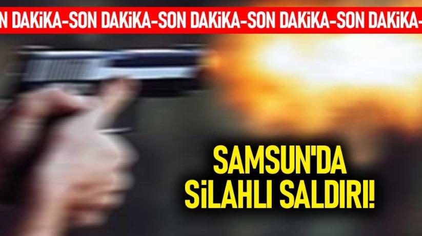 Samsunda silahlı saldırı! 18 yaşındaki genç...