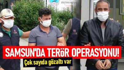 Samsun'da terör operasyonu! Çok sayıda gözaltı var