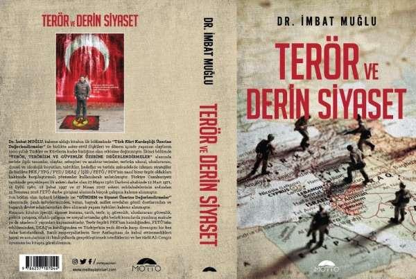Güvenlik ve terör uzmanı Dr. Muğlu, Terör ve Derin Siyaset kitabını okuyucular