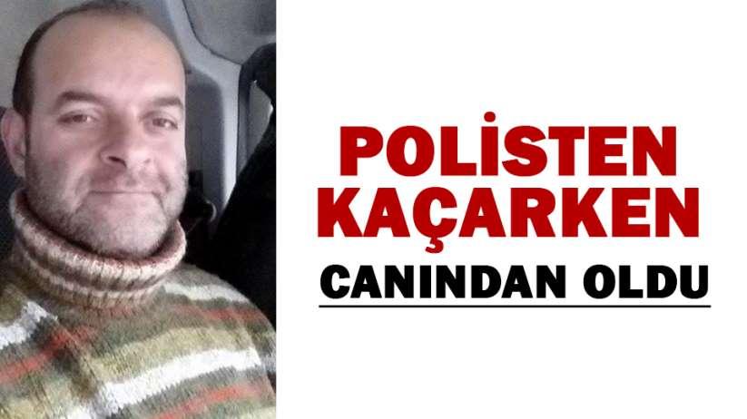 Samsun'da polisten kaçarken canından oldu