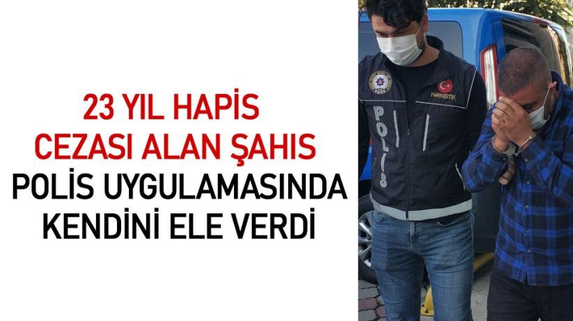 Samsun'da 23 yıl hapis cezası alan şahıs polis uygulamasında kendini ele verdi