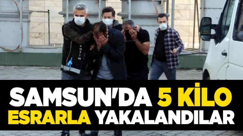 Samsun'da 5 kilo esrarla yakalandılar