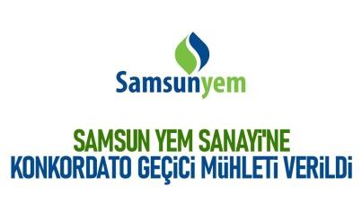 Samsun Yem Sanayi'ne Konkordato Geçici Mühleti